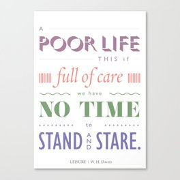 A POOR LIFE THIS IF ... Canvas Print