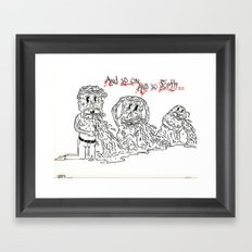 And So Forth Framed Art Print