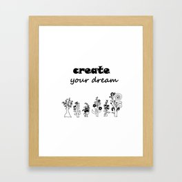 create your dream . the original trees ( https://society6.com/totalflora/collection ) Framed Art Print
