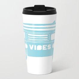 Good Vibes Only retro surfing Camper Van Metal Travel Mug