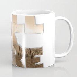 HELL IS HERE Coffee Mug