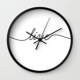 love live laugh (2 of 3) Wall Clock