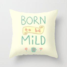 Mild Thing Throw Pillow