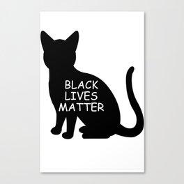 Black cat lives matter Canvas Print