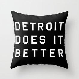 Detroit Does It Better Throw Pillow