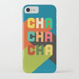 Cha cha cha iPhone Case
