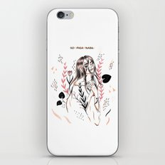 No Pasa Nada iPhone & iPod Skin