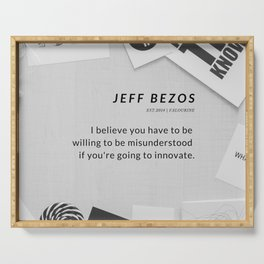 Jeff Bezos Quote On Be Willing To Be Misunderstood Serving Tray