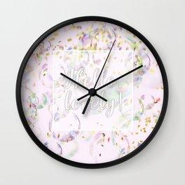 Hello, Lovely! (bubbles and confetti) Wall Clock