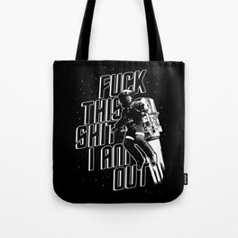 Fuck This Tote Bag