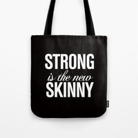 crossfit Tote Bags featuring Strong is the New Skinny Typography by RexLambo
