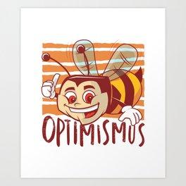 optimism bee Art Print