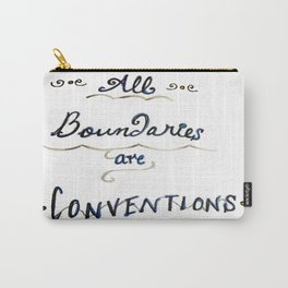 All Boundaries are Conventions Carry-All Pouch