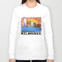 milwaukee Long Sleeve T-shirts featuring 8 Bit Milwaukee by Amanda Iglinski
