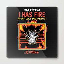 I Has Fire Metal Print
