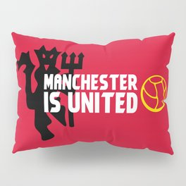 Manchester Is United Pillow Sham
