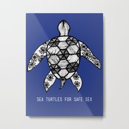 Sea Turtles for Safe Sex Metal Print