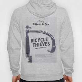 Bicycle Thieves - Movie Poster for De Sica's masterpiece. Neorealism film, fine art print. Hoody