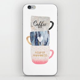 A cup of happiness iPhone Skin