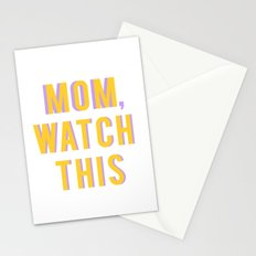 Mom,Watch This Stationery Cards