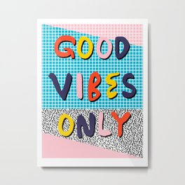 Check it - good vibes happy smiles fun modern memphis throwback art 1980's 80's 80s 1980s 1980 neon  Metal Print