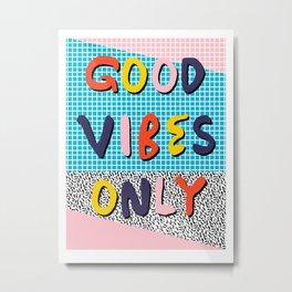 Check it - good vibes happy smiles fun modern memphis throwback art 1980's 80's 80s 1980s 1980 neon  Metal Print