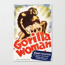 Gorilla Woman, vintage horror movie poster Canvas Print