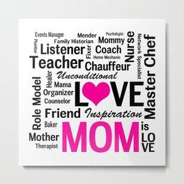 Amazing Do-it-All Mom Metal Print