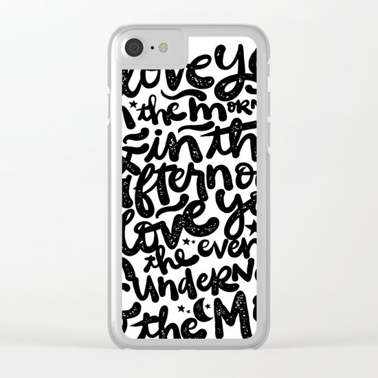 LOVE YOU IN THE MORNING... Clear iPhone Case