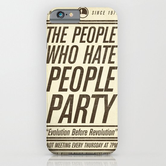 Don't Vote Now! iPhone & iPod Case