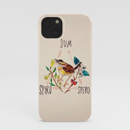 Dum Spiro Spero iPhone Case