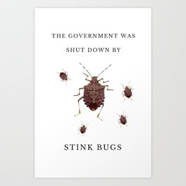 Government Stink Bugs Art Print