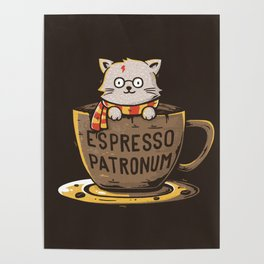 Espresso Patronum Poster
