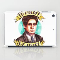 mulder iPad Cases featuring In Mulder We Trust by Tiffany Willis
