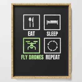 EAT SLEEP FLY DRONES REPEAT Serving Tray