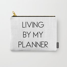 Living By My Planner Carry-All Pouch