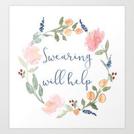 Swearing Will Help Motivational Art Quote Print Art Print
