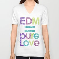 edm V-neck T-shirts featuring EDM = Pure Love by DropBass