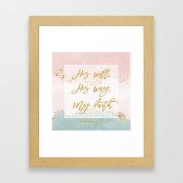 Elegant Gold Pastel Watercolour Bible Verse His will His way My faith Framed Art Print