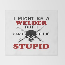I MIGHT BE A WELDER Throw Blanket