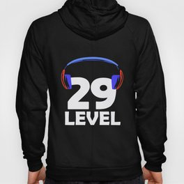29th Birthday Gamer Video Game 29 Year Gaming Gift Hoody