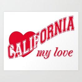 California my love Art Print