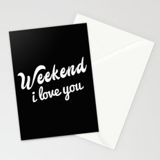 Weekend I Love You Stationery Cards