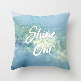 Shine On! Throw Pillow
