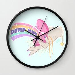 Dump Him, Honey Wall Clock