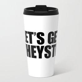 Let's Get Wasted Travel Mug