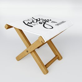 No F*cks to Give Chelle Bliss Folding Stool