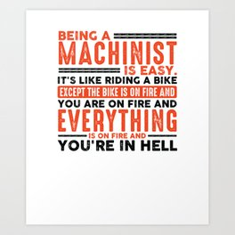 Being a Locksmith Is Easy Shirt Everything On Fire Art Print