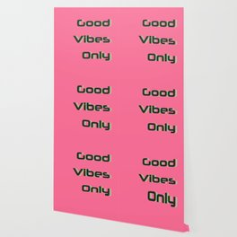 Good Vibes Only Quote Typography Print Wallpaper