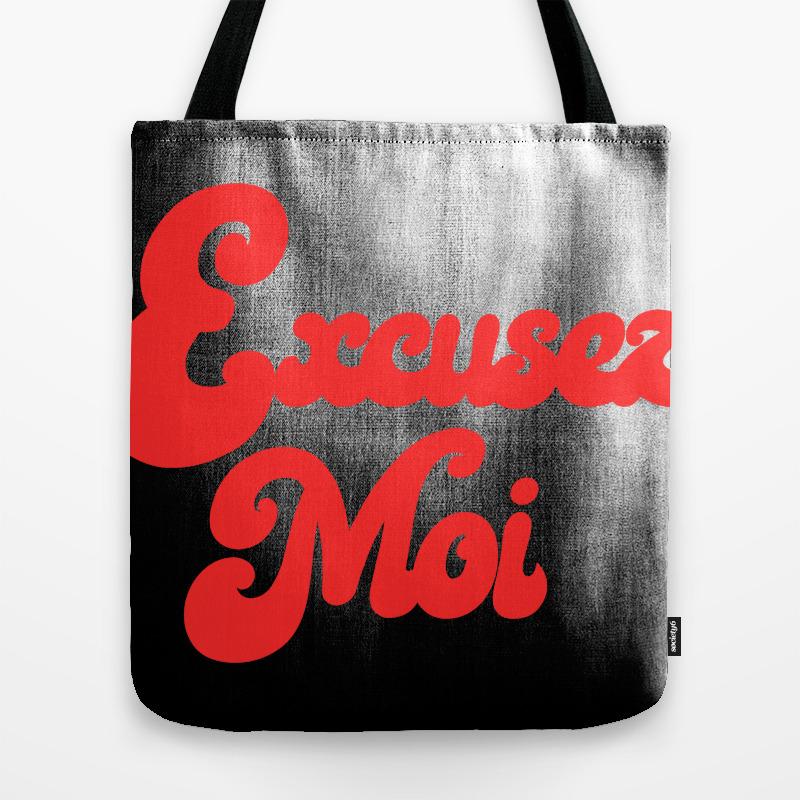 Excusez Moi, Funny French Slogan Tote Purse by Kapotka (TBG9912036) photo